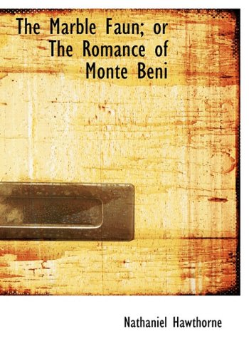 9781140264545: The Marble Faun; or, The Romance of Monte Beni