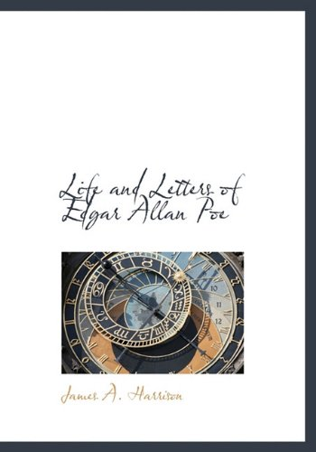 9781140267164: Life and Letters of Edgar Allan Poe