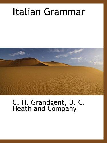 Italian Grammar (1140270680) by Grandgent, C. H.; D. C. Heath and Company, .