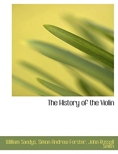9781140273028: The History of the Violin