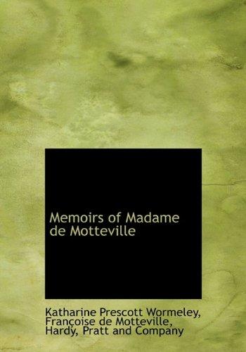 9781140283461: Memoirs of Madame de Motteville