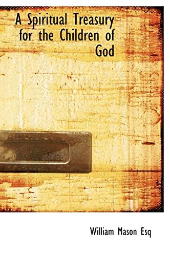 9781140285694: A Spiritual Treasury for the Children of God