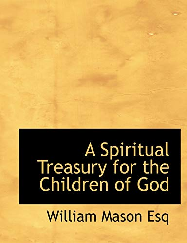 9781140285700: A Spiritual Treasury for the Children of God