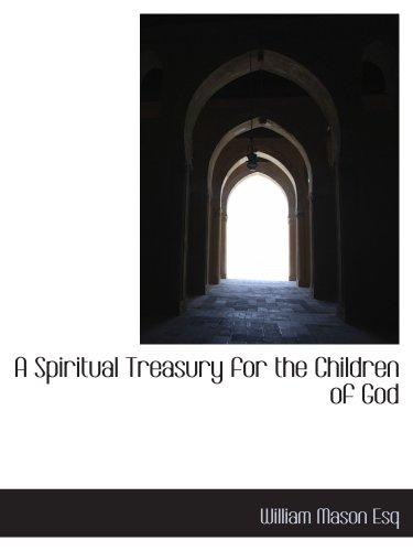 9781140285717: A Spiritual Treasury for the Children of God