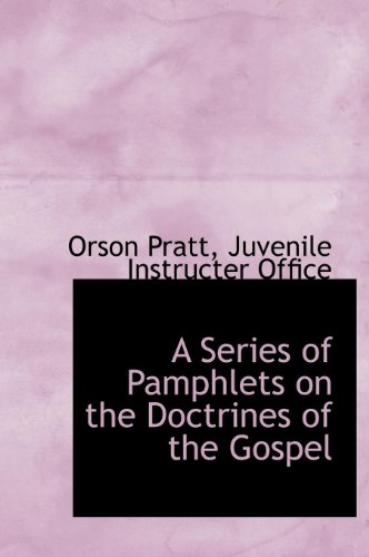 9781140293965: A Series of Pamphlets on the Doctrines of the Gospel
