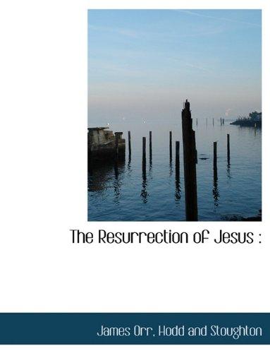 9781140300403: The Resurrection of Jesus