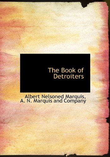 9781140308959: The Book of Detroiters