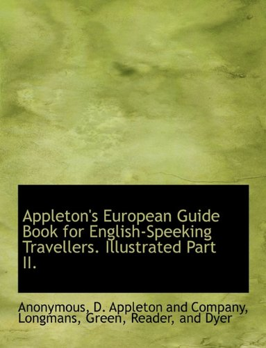 9781140311331: Appleton's European Guide Book for English-Speeking Travellers. Illustrated Part II.