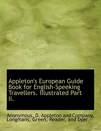 9781140311348: Appleton's European Guide Book for English-Speeking Travellers. Illustrated Part II.