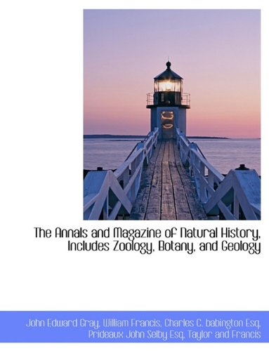 9781140312468: The Annals and Magazine of Natural History, Includes Zoology, Botany, and Geology