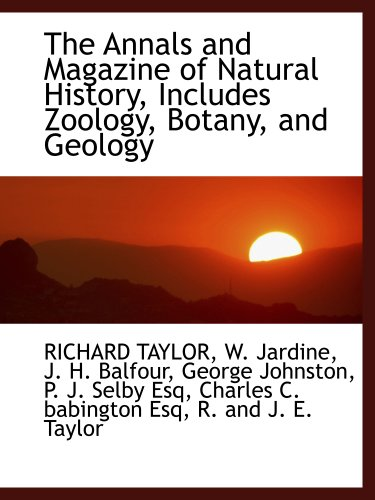 9781140312512: The Annals and Magazine of Natural History, Includes Zoology, Botany, and Geology