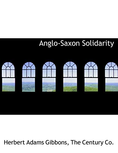 9781140312529: Anglo-Saxon Solidarity