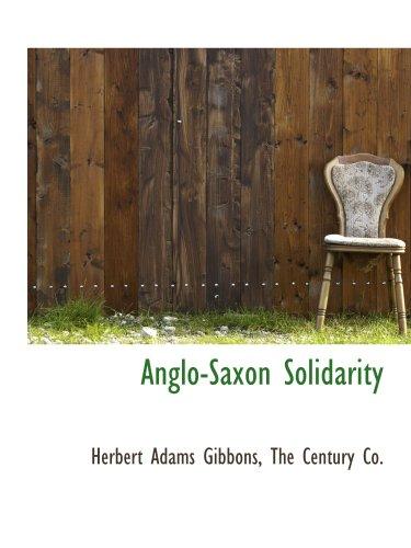 9781140312536: Anglo-Saxon Solidarity