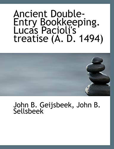 9781140312673: Ancient Double-Entry Bookkeeping. Lucas Pacioli's treatise (A. D. 1494)