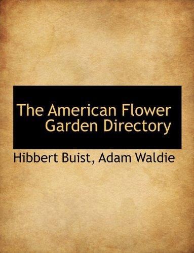 9781140313069: The American Flower Garden Directory