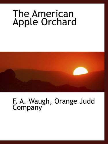 9781140313342: The American Apple Orchard
