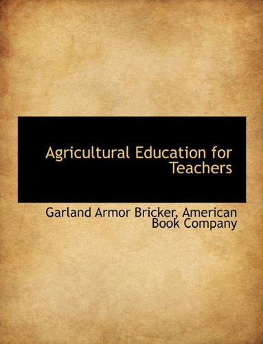 9781140313816: Agricultural Education for Teachers