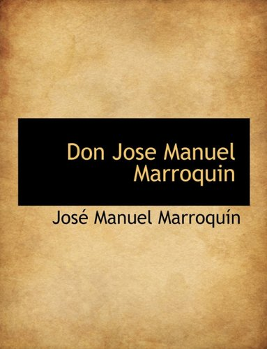 9781140314851: Don Jose Manuel Marroquin (Spanish Edition)