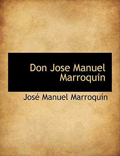 9781140314868: Don Jose Manuel Marroquin