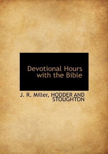 9781140316114: Devotional Hours with the Bible