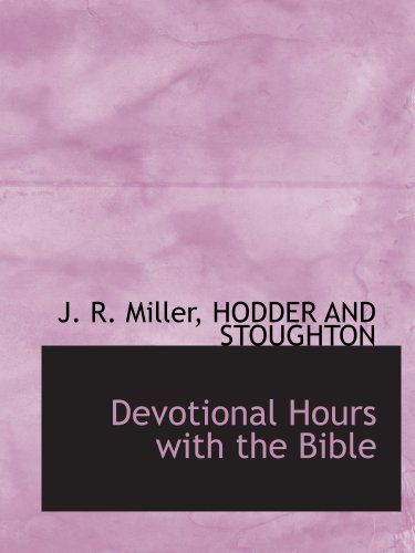 9781140316138: Devotional Hours with the Bible