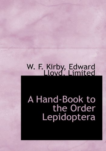 9781140326809: A Hand-Book to the Order Lepidoptera