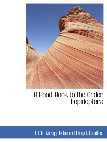 9781140326823: A Hand-Book to the Order Lepidoptera