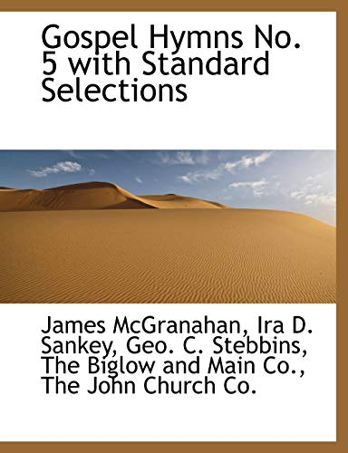 Gospel Hymns No. 5 with Standard Selections: James McGranahan, Ira