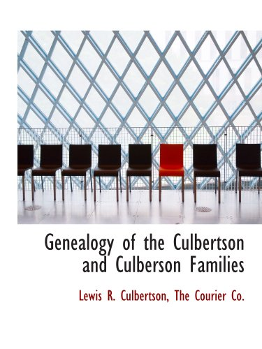 9781140329213: Genealogy of the Culbertson and Culberson Families