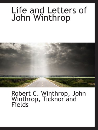 9781140335450: Life and Letters of John Winthrop