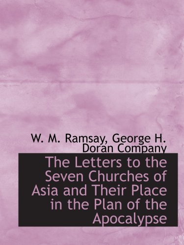 9781140336259: The Letters to the Seven Churches of Asia and Their Place in the Plan of the Apocalypse