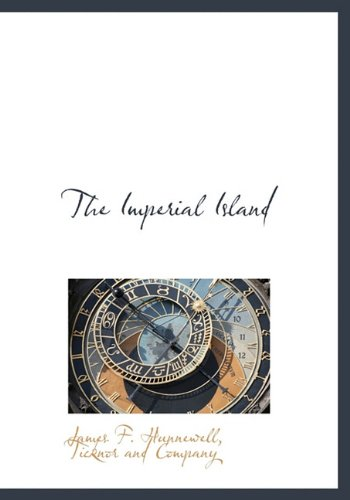 9781140341932: The Imperial Island