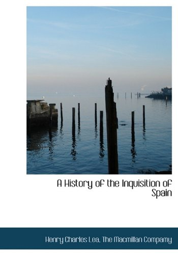9781140344377: A History of the Inquisition of Spain