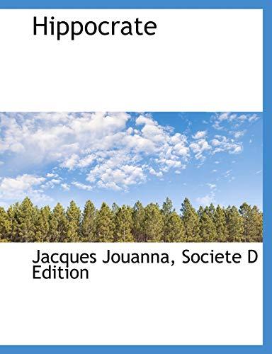 Hippocrate: Professor Jacques Jouanna