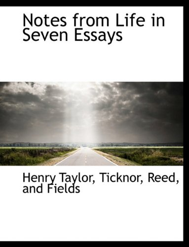Notes from Life in Seven Essays (1140347713) by Taylor, Henry