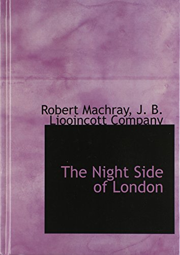 9781140347958: The Night Side of London