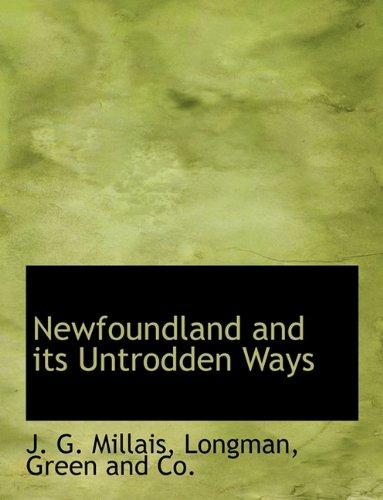 9781140348429: Newfoundland and its Untrodden Ways