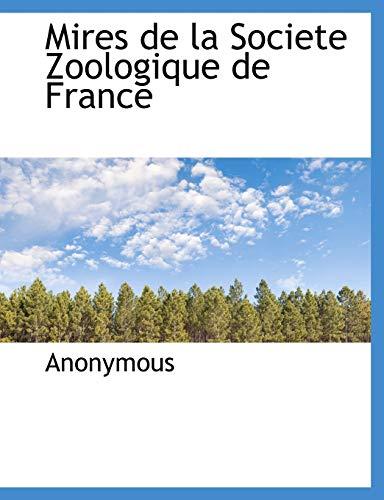 9781140350804: Mires de la Societe Zoologique de France
