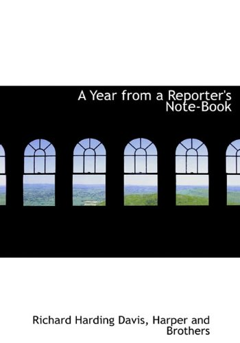 9781140365051: A Year from a Reporter's Note-Book