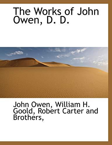 9781140365617: The Works of John Owen, D. D.