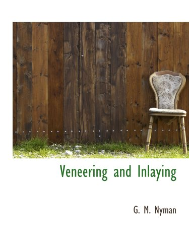 9781140368847: Veneering and Inlaying