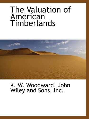 9781140368922: The Valuation of American Timberlands