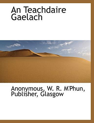 An Teachdaire Gaelach: W. R. M'Phun,