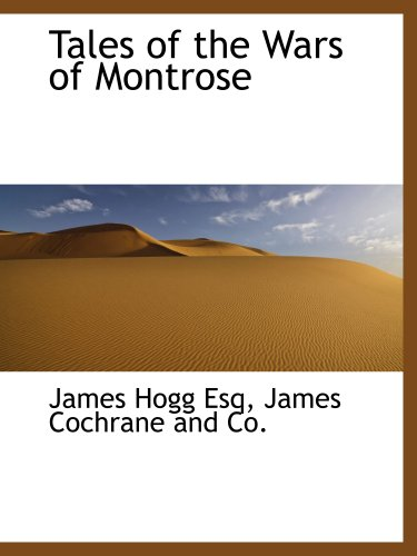 9781140371823: Tales of the Wars of Montrose