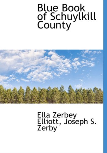 9781140376101: Blue Book of Schuylkill County