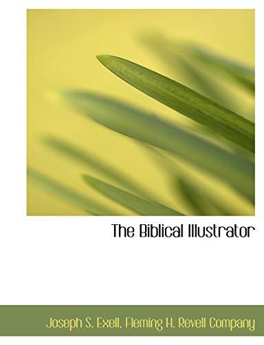 9781140376767: The Biblical Illustrator