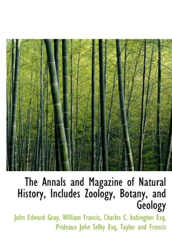 9781140380764: The Annals and Magazine of Natural History, Includes Zoology, Botany, and Geology