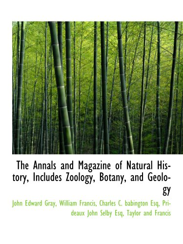 9781140380788: The Annals and Magazine of Natural History, Includes Zoology, Botany, and Geology