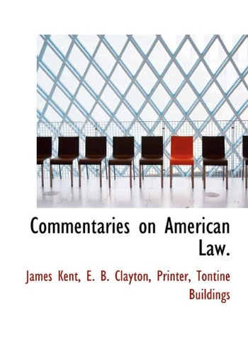 9781140384922: Commentaries on American Law.