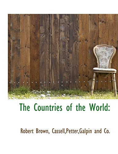 The Countries of the World (1140386565) by Robert Brown